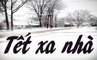 Chạnh lòng tết Việt ở nhà… 'người dưng'